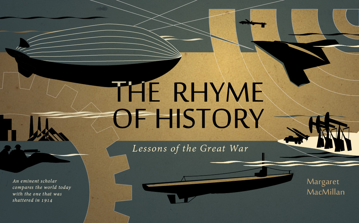 the rhyme of history lessons of the great war institution the rhyme of history lessons of the great war margaret macmillan