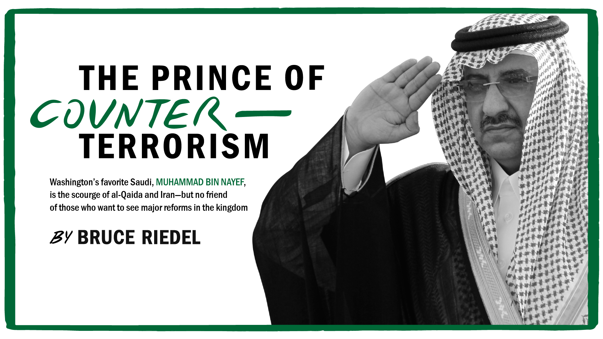 The Prince Of Counterterrorism: The Story Of Washington's Favorite Saudi,  Muhammad Bin Nayef  Brookings Institution